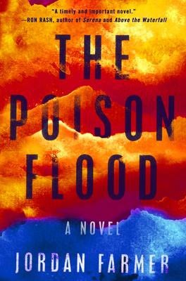 The Poison Flood - Jordan Farmer