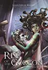 Rise of the Gorgon (Myths of Stone Book 2)