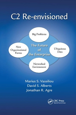 C2 Re-Envisioned: The Future of the Enterprise