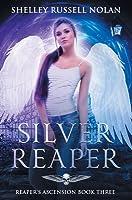 Silver Reaper: Reaper's Ascension Book Three