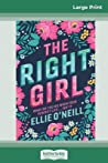 The Right Girl (16pt Large Print Edition)