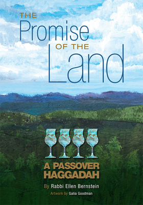 The Promise of the Land: A Passover Haggadah