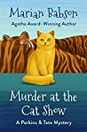 Murder at the Cat Show (The Perkins & Tate Mysteries Book 2)