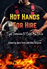 Hot Hands for Hire: Eight Romances to Make You Sizzle