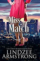 Miss Match (No Match for Love #1)