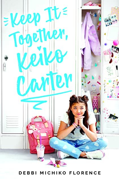 Keep It Together, Keiko Carter by Debbi Michiko Florence