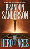 The Hero of Ages: Book Three of Mistborn by Brandon Sanderson