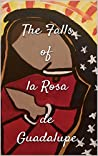 The Falls of La Rosa de Guadalupe (The Book of Thee 1)