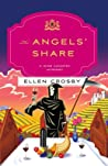 The Angels' Share (Wine Country Mystery, #10) - Ellen    Crosby