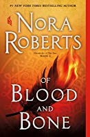 Of Blood and Bone (Chronicles of The One, #2)