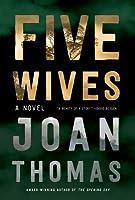 Five Wives: A Novel