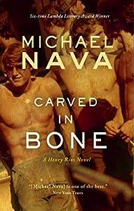Carved in Bone (Henry Rios #2)