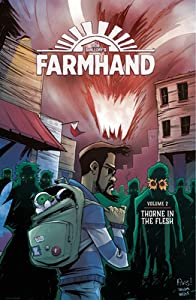 Farmhand, Vol. 2: Thorne in the Flesh