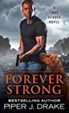Forever Strong (True Heroes, #6)