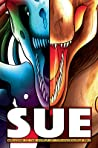 Sue: Welcome to the World of Tyrannosaurus Rex