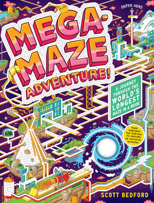Mega-Maze Adventure! by Scott Bedford