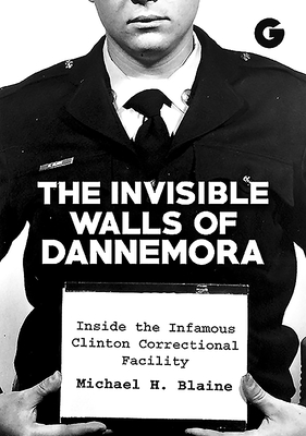 The Invisible Walls of Dannemora: Inside the Infamous Clinton Correctional Facility