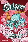 Gillbert #3 by Art Baltazar