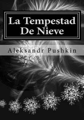 La Tempestad De Nieve by Alexander Pushkin
