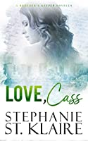 Love, Cass (Brother's Keeper, #3.5)