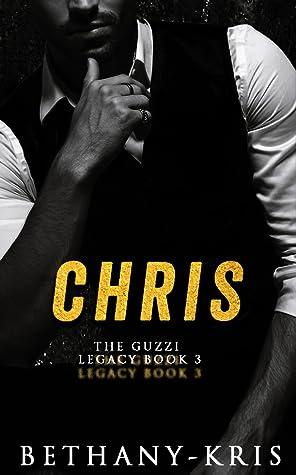 Chris (The Guzzi Legacy, #3)