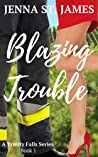 Blazing Trouble
