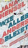 Wie alles anders bleibt: Geschichten aus Ostdeutschland