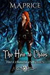 The Heir to Chaos (The Unforgiven #2)