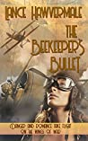 The Beekeeper's Bullet (Wind in the Wire #1)