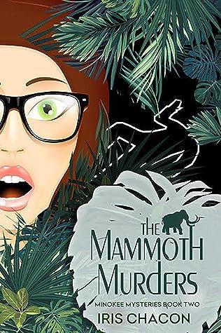 The Mammoth Murders (Minokee Mysteries 2)
