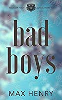 Bad Boys (Arcadia High Anarchists, #2)