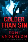 Colder Than Sin (Cold Justice: Crossfire, #2)