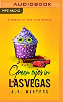 Green Eyes in Las Vegas: A Humorous Tiffany Black Mystery