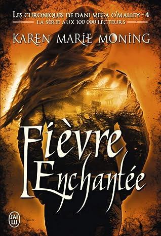 Fièvre enchantée (Fever, #9; Dani O'Malley, #4)