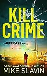 Kill Crime (Jeff Case #1)