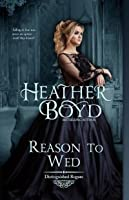 Reason to Wed (Distinguished Rogues)