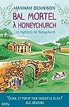 Bal mortel à Honeychurch : Les mystères de Honeychurch