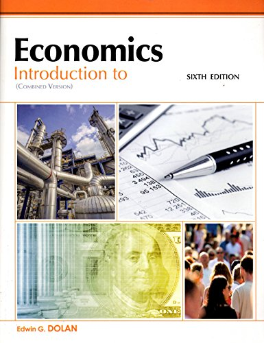 Introduction To Economics Combined Version 6th Edition By Edwin G Dolan