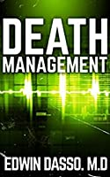 Death Management (Jack Bass Black Cloud Chronicles #3)