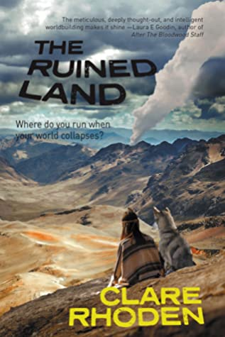 The Ruined Land by Clare Rhoden