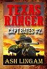 Texas Ranger 2: Western Adventure Mystery Thriller Book (Capt. Bates)