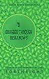 Dragged through Hedgerows (Songs of the Amaranthine #3)