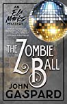 The Zombie Ball (An Eli Marks Mystery #6)