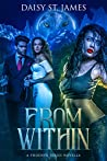 From Within: A Phoenyx Series Novella (The Phoenyx Series)