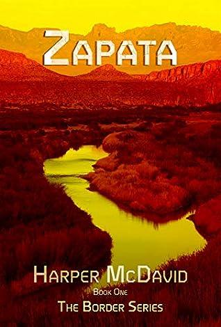 Zapata (Border Series Book 1)