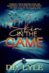 Skin in the Game (A Cain/Harper Thriller, #1)