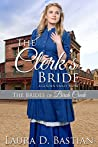The Clerk's Bride: A Golden Valley Story (The Brides of Birch Creek #2)