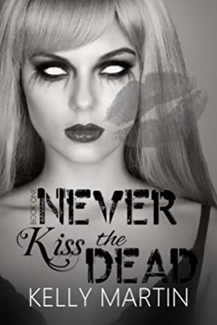 Never Kiss The Dead (Never #1)