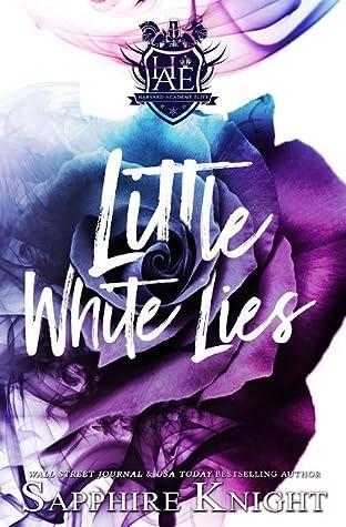 Little White Lies (Harvard Academy Elite, #1)