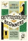 Cryptozoology for Beginners (Codex Arcanum, #2)